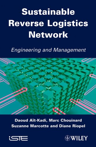 Sustainable Reverse Logistics Network: Engineering and Management: Aït-Kadi, Daoud; Chouinard,