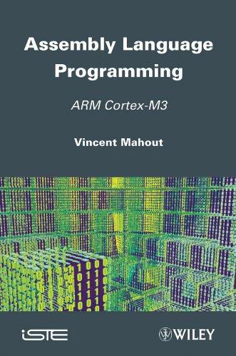 Assembly Language Programming: Arm Cortex-M3: Mahout, Vincent