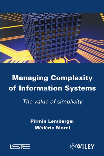 9781848213418: Managing Complexity of Information Systems: The Value of Simplicity (Iste)