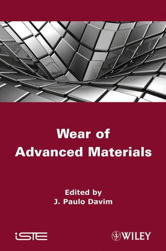 9781848213524: Wear of Advanced Materials