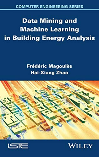 9781848214224: Data Mining and Machine Learning in Building Energy Analysis (Computer Engineering)