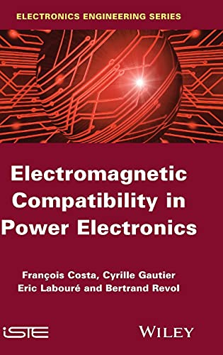 9781848215047: Electromagnetic Compatibility in Power Electronics