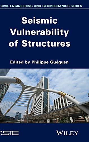 9781848215245: Seismic Vulnerability of Structures