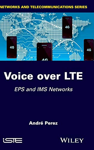 9781848215344: Voice over LTE: EPS and IMS Networks