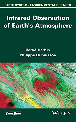 9781848215603: Infrared Observation of Earth's Atmosphere (Earth System-environmentao Sciences)