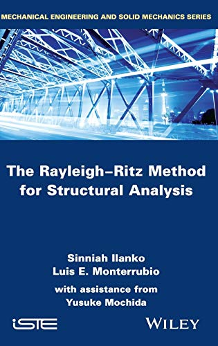 9781848216389: The Rayleigh-Ritz Method for Structural Analysis (Mechanical Engineering and Solid Mechanics Series)