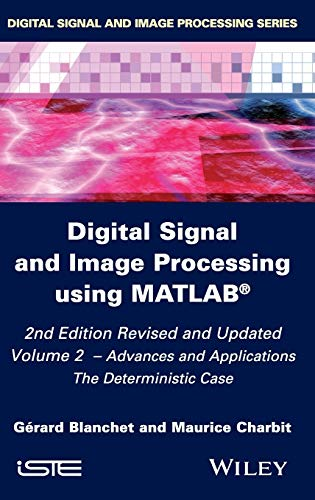 9781848216419: Digital Signal and Image Processing Using MATLAB 2nd Edition: V2 Applications (Iste)