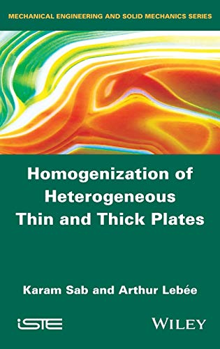 9781848216525: Homogenization of Heterogeneous Thin and Thick Plates (Mechanical Engineering and Solid Mechanics Series)