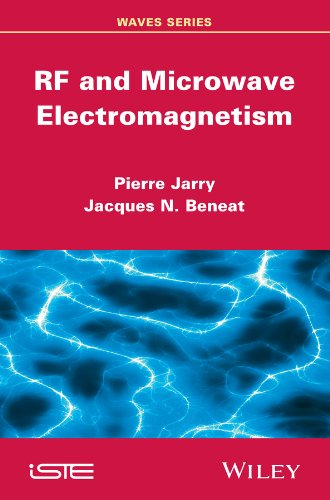 RF and Microwave Electromagnetism Format: Hardcover: Pierre Jarry; Jacques