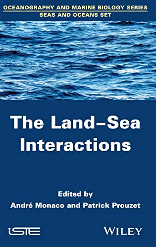 9781848217027: The Land-Sea Interactions (Oceanography and Marine Biology Series, Seas and Oceans Set)