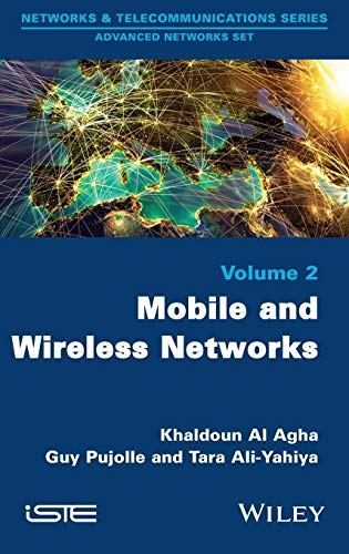 9781848217140: Mobile and Wireless Networks (Networks & Telecommunications Series: Advanced Network Set)
