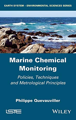 9781848217409: Marine Chemical Monitoring: Policies, Techniques and Metrological Principles (Iste)