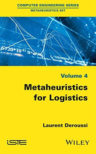 9781848218086: Metaheuristics for Logistics (Computer Engineering: Metaeuristics Set)