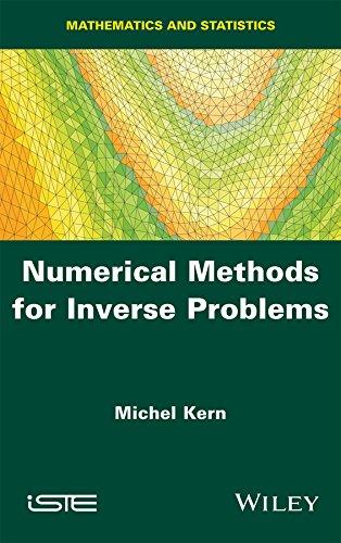 9781848218185: Numerical Methods for Inverse Problems (Mathematics and Statistics)