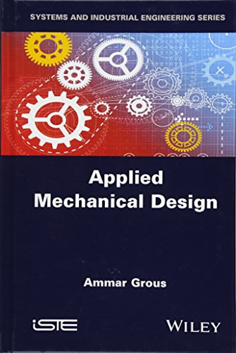 9781848218222: Applied Mechanical Design: Solved Case Studies and Projects