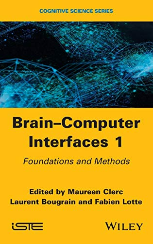 9781848218260: Brain-Computer Interfaces 1: Methods and Perspectives (Cognitive Science)