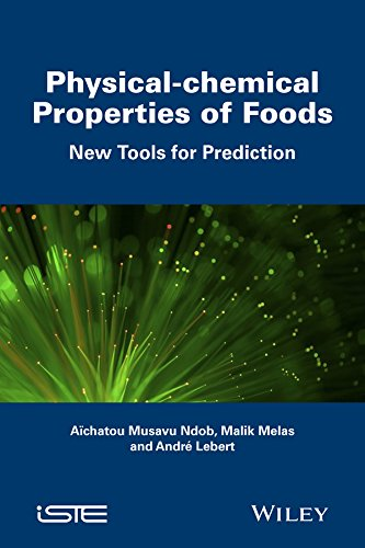 9781848218604: Physical-chemical Properties of Foods: New Tools for Prediction