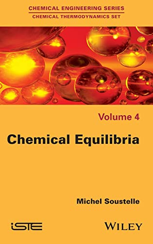 9781848218673: Chemical Equilibria (Chemical Engineering: Chemical Thermodynamics)