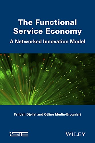 9781848218772: The Functional Service Economy: A Networked Innovation Model