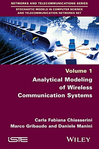 Analytical Modeling of Wireless Communication Systems (Networks and Telecommunications Series: ...