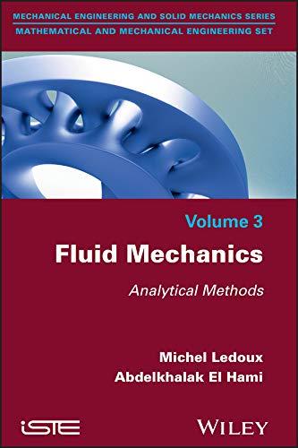9781848219519: Fluid Mechanics: Analytical Methods (Mechanical Engineering and Solid Mechanics: Mathematical and Mechanical Engineering Set)