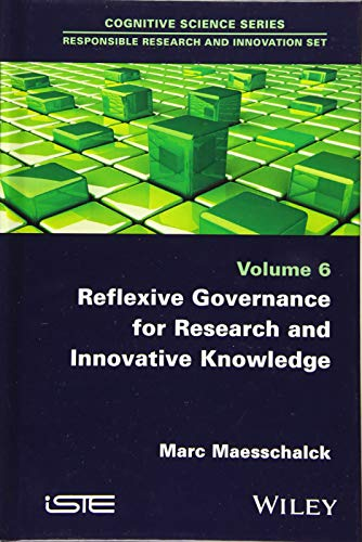 9781848219892: Reflexive Governance for Research and Innovative Knowledge (Cognitive Science: Responsible Research and Innovation)