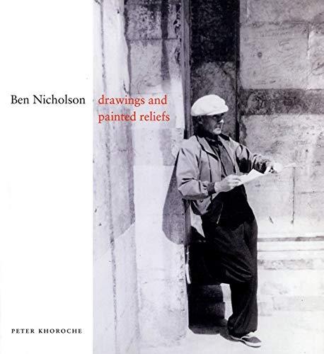 Ben Nicholson: Khoroche, Peter