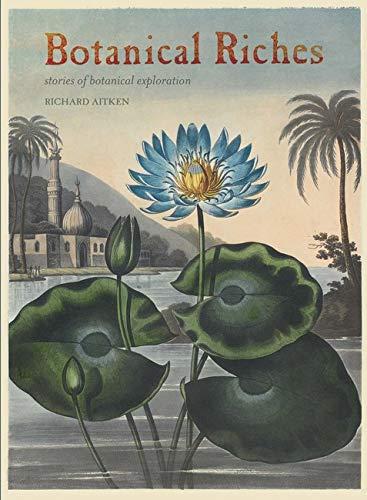 9781848220102: Botanical Riches: Stories of Botanical Exploration