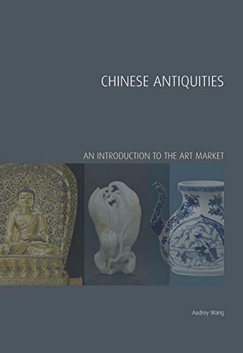 Chinese Antiquities: Audrey Wang, Derrick Chong, Sotheby's Institute of Art, Iain Robertson