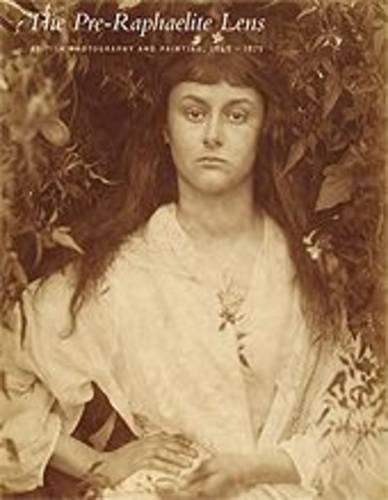 The Pre-Raphaelite Lens: Diane Waggoner, Tim Barringer, Joanne Lukitsh, Jennifer L. Roberts, Britt ...