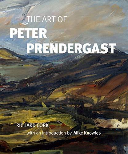 The Art of Peter Prendergast: Richard Cork