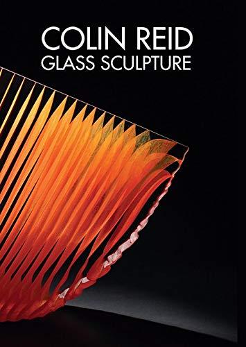 Colin Reid Glass Sculpture: Clare Beck, Kathleen Slater