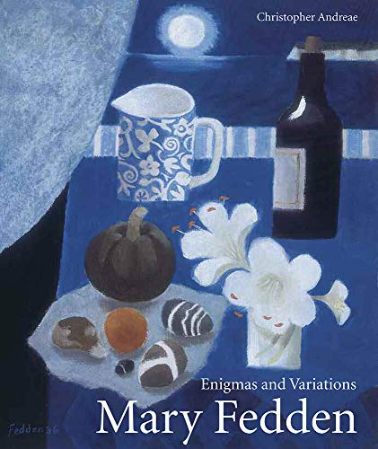 Mary Fedden: Enigmas and Variations: Andreae, Mr Christopher