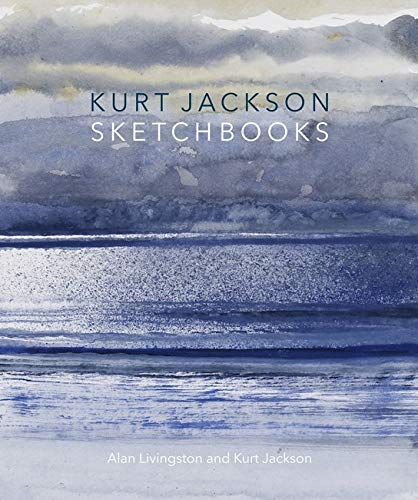 Kurt Jackson Sketchbooks: Alan Livingston; Kurt Jackson