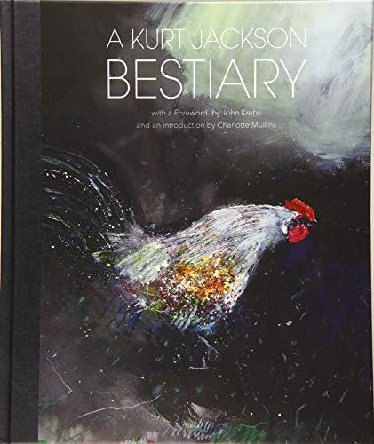 A Kurt Jackson Bestiary: Kurt Jackson