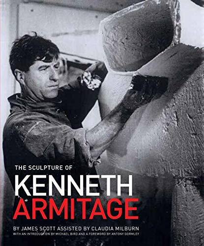 Sculpture of Kenneth Armitage (Hardcover): Scott James