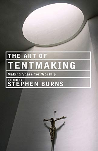 9781848250307: The Art of Tentmaking: Making Space for Worship