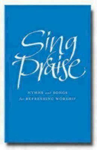 9781848250345: Sing Praise (Full Music Edition): Hymns and Songs for Refreshing Worship