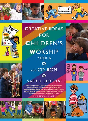 9781848250420: Creative Ideas for Children's Worship: Based On the Sunday Gospels Year A