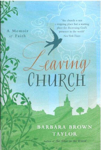 9781848250659: Leaving Church: A Memoir of Faith