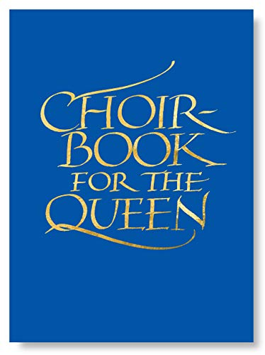 9781848251151: Choirbook for the Queen