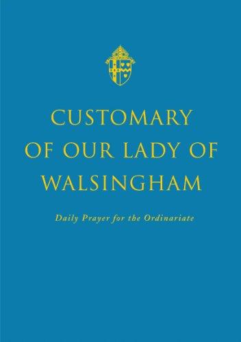 Customary of Our Lady of Walsingham (Hardback): Andrew Burnham, Nichols Aidan