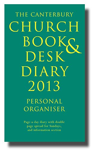 9781848251731: The Canterbury Church Book and Desk Diary 2013: Personal Organiser edition