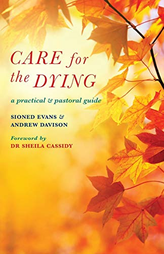 9781848254701: Care for the Dying: A practical and pastoral guide