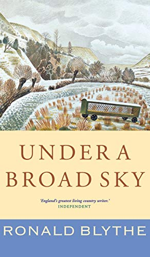 Under a Broad Sky: Blythe, Ronald