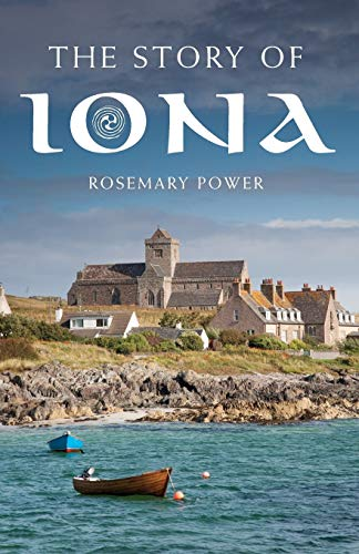9781848255562: The Story of Iona