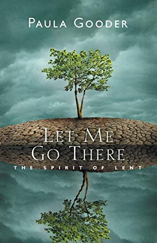 9781848259041: Let Me Go There: The Spirit of Lent