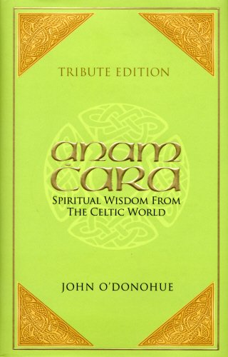 9781848270480: Tribute Edition: Anam Cara: Spiritual Wisdom from the Celtic World