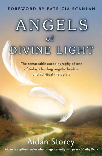 Angels of Divine Light.: Storey, Aidan