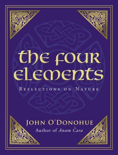 Four Elements: Reflections on Nature: O'Donohue, O'Donohue, John